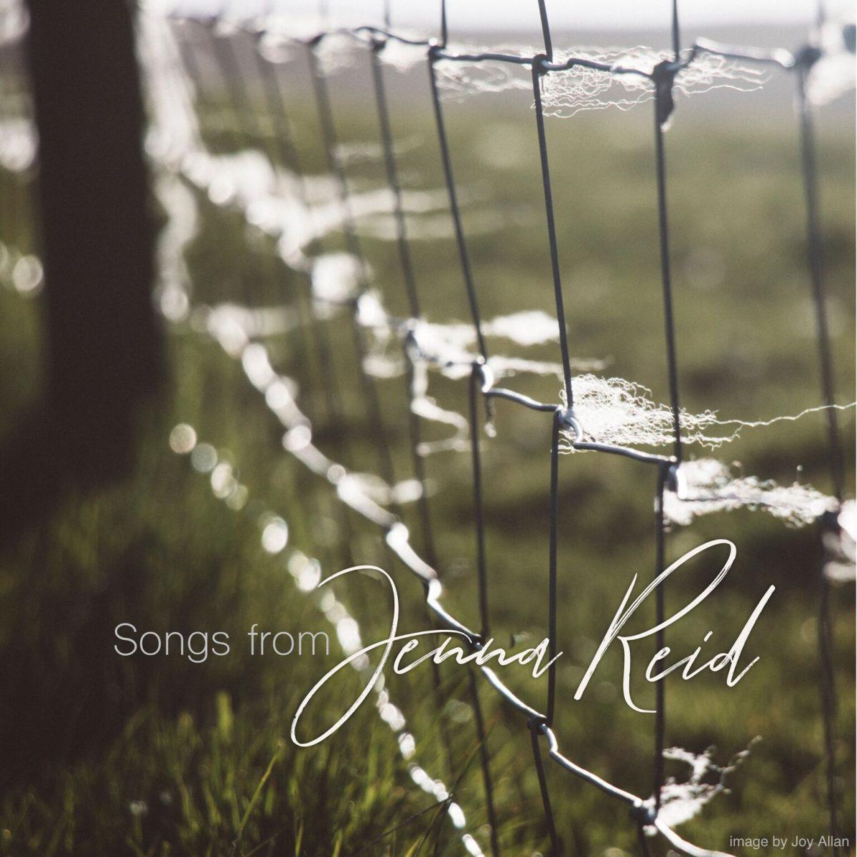 Songs From Jenna Reid